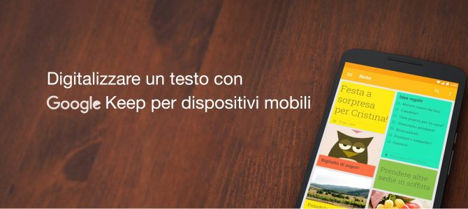 I tutorial del CTS di Bologna. 1. Digitalizzare un testo con Google Keep (per dispositivi mobili)
