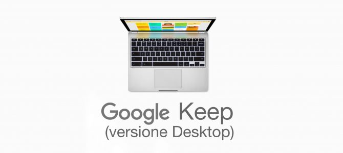I tutorial del CTS di Bologna. 2.  Digitalizzare un testo con Google Keep (versione desktop)