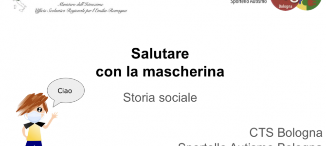 Due nuove storie sociali